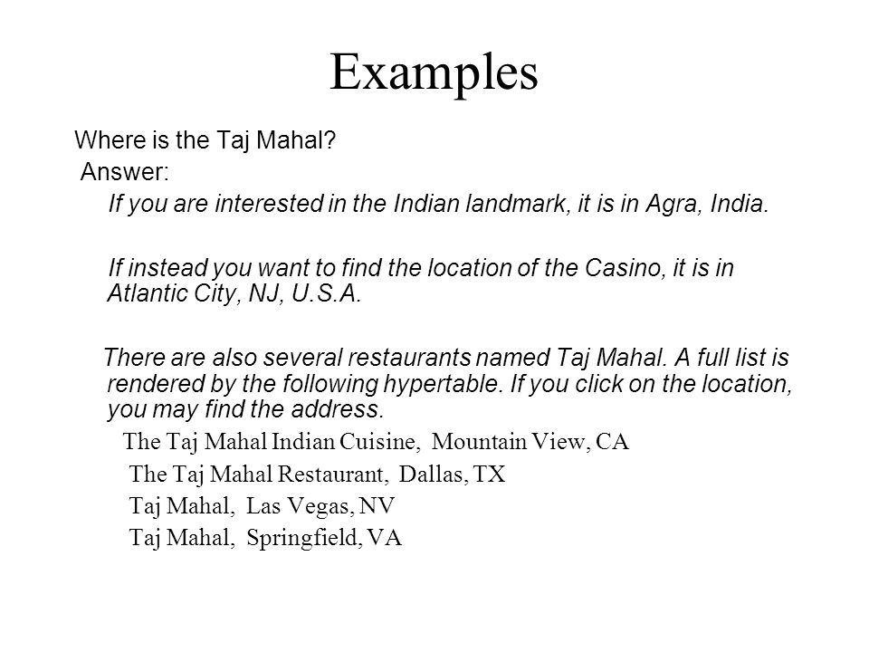 Examples Where is the Taj Mahal.