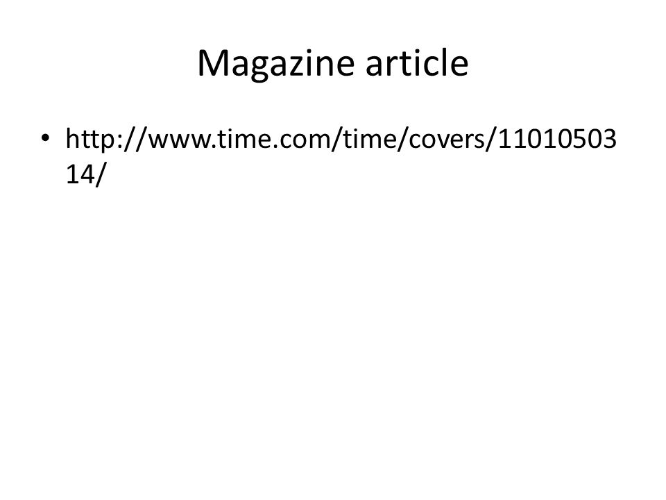Magazine article http://www.time.com/time/covers/11010503 14/