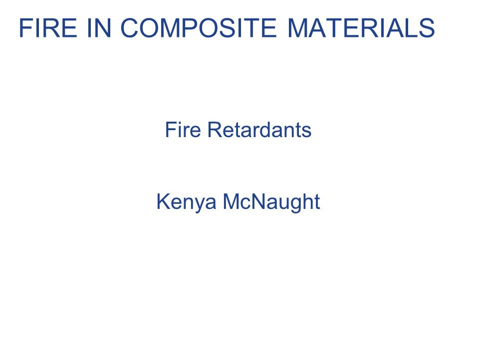 Some Flame Retardants in Industry Flame Retardant Categories of Flame Retardants: 1.