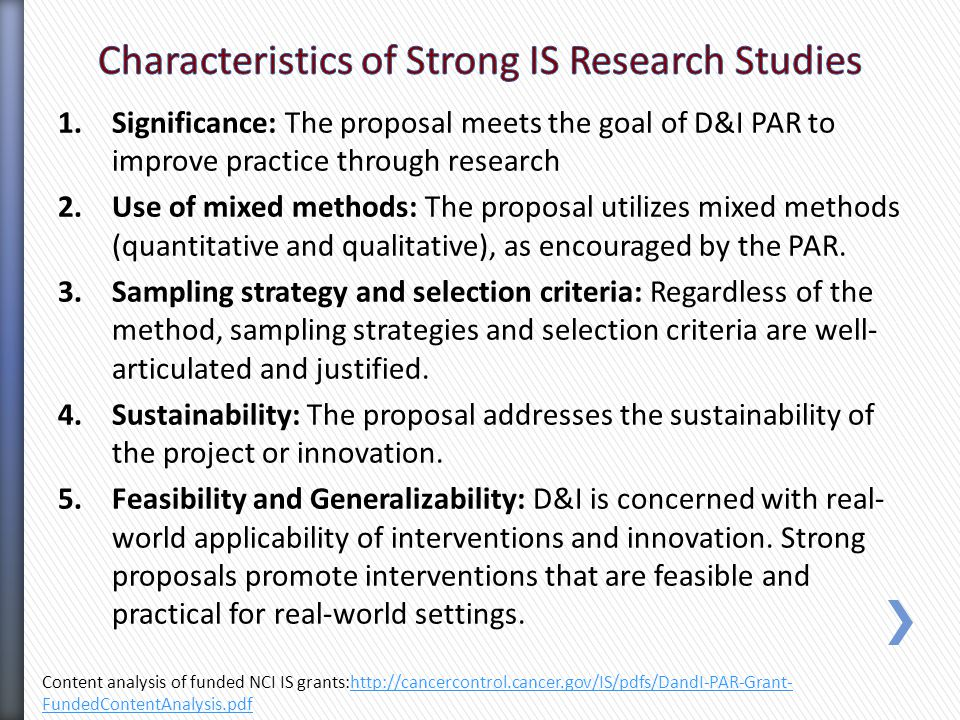1.Significance: The proposal meets the goal of D&I PAR to improve practice through research 2.Use of mixed methods: The proposal utilizes mixed methods (quantitative and qualitative), as encouraged by the PAR.