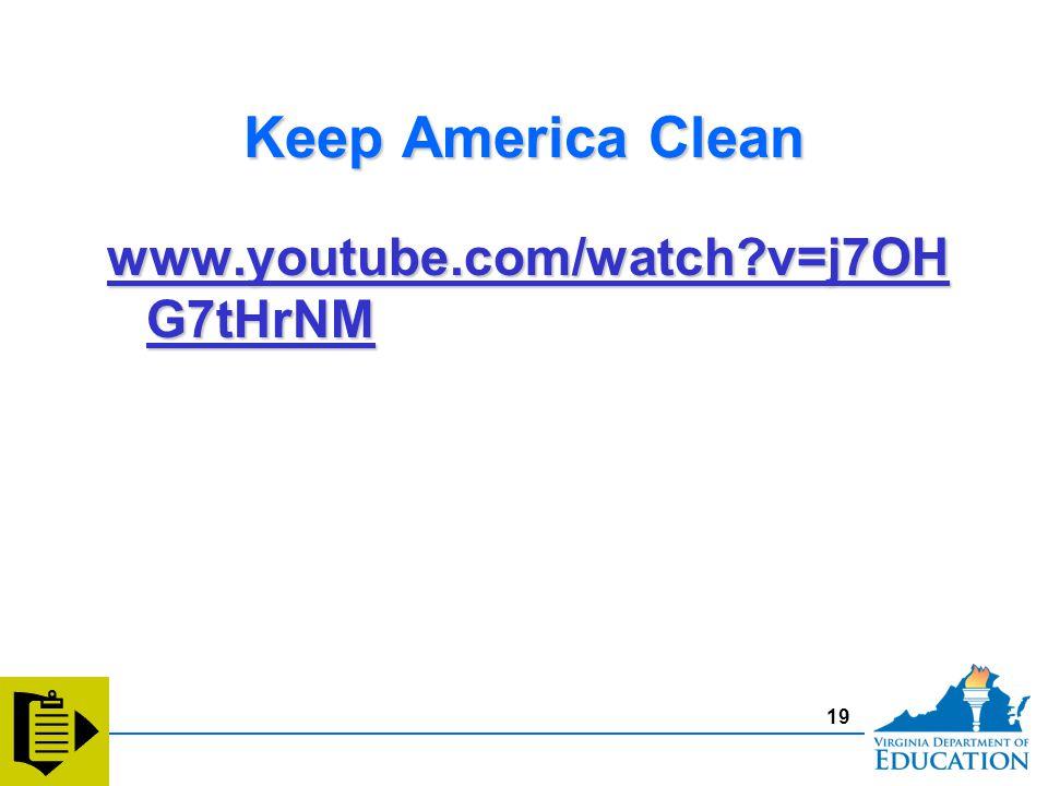 Keep America Clean www.youtube.com/watch v=j7OH G7tHrNM www.youtube.com/watch v=j7OH G7tHrNM www.youtube.com/watch v=j7OH G7tHrNM www.youtube.com/watch v=j7OH G7tHrNM 19