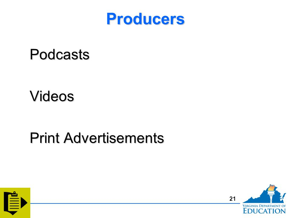 ProducersProducersPodcastsVideos Print Advertisements PodcastsVideos 21