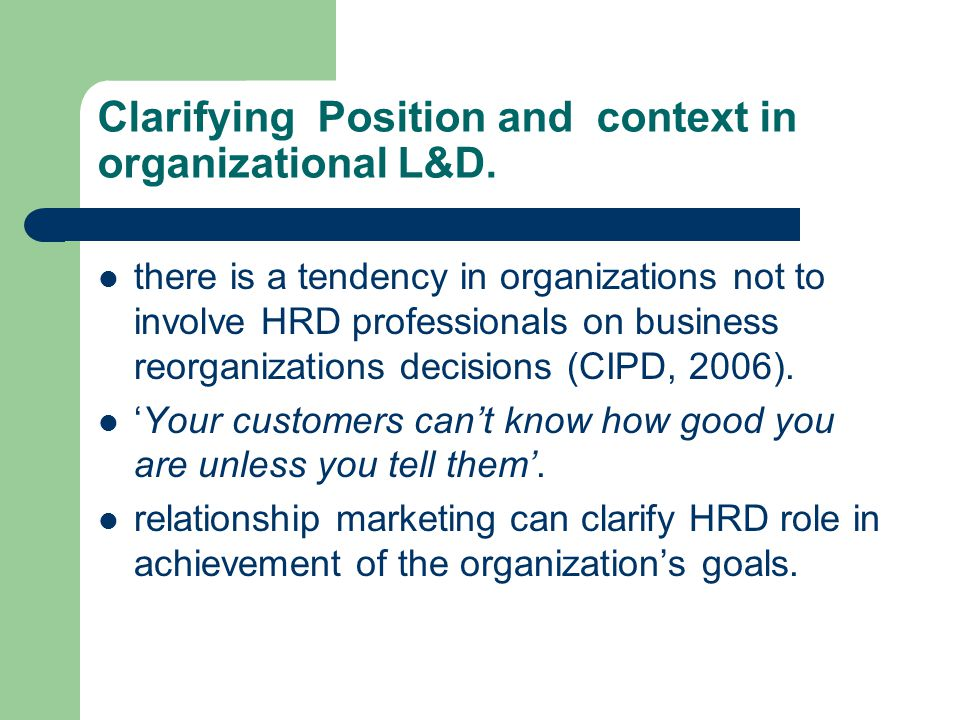 Clarifying Position and context in organizational L&D.