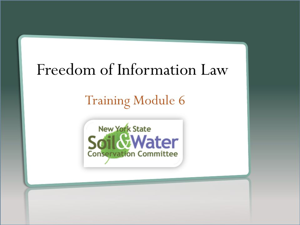 Freedom of Information Law Training Module 6