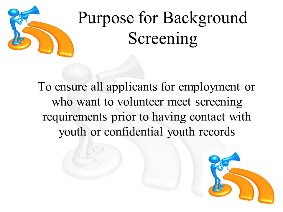 ALL:  Employees,  Volunteers,  Mentors,  Interns,  and Researchers Who Must Be Screened.