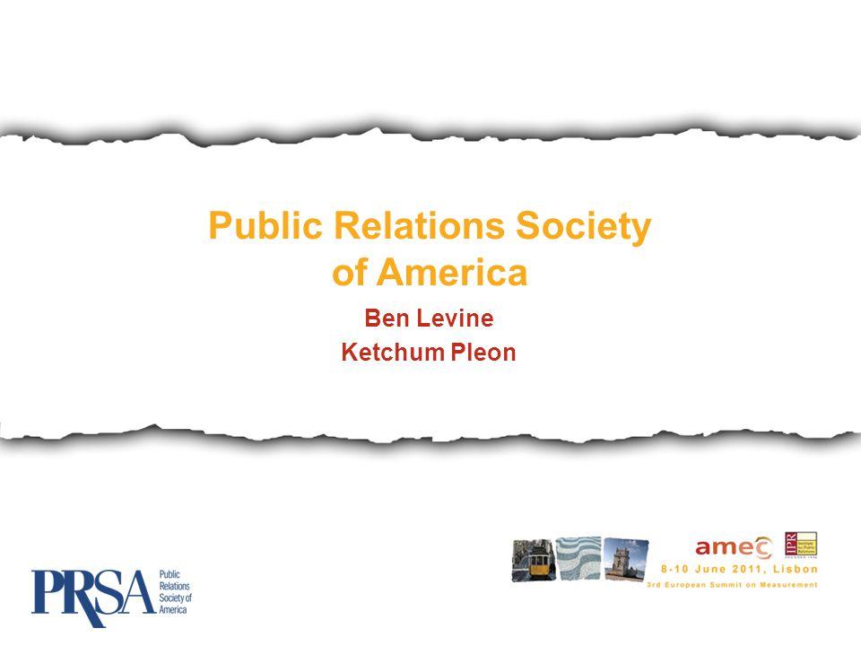 Public Relations Society of America Ben Levine Ketchum Pleon