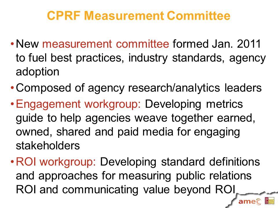 CPRF Measurement Committee New measurement committee formed Jan.