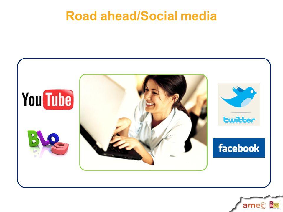 Road ahead/Social media
