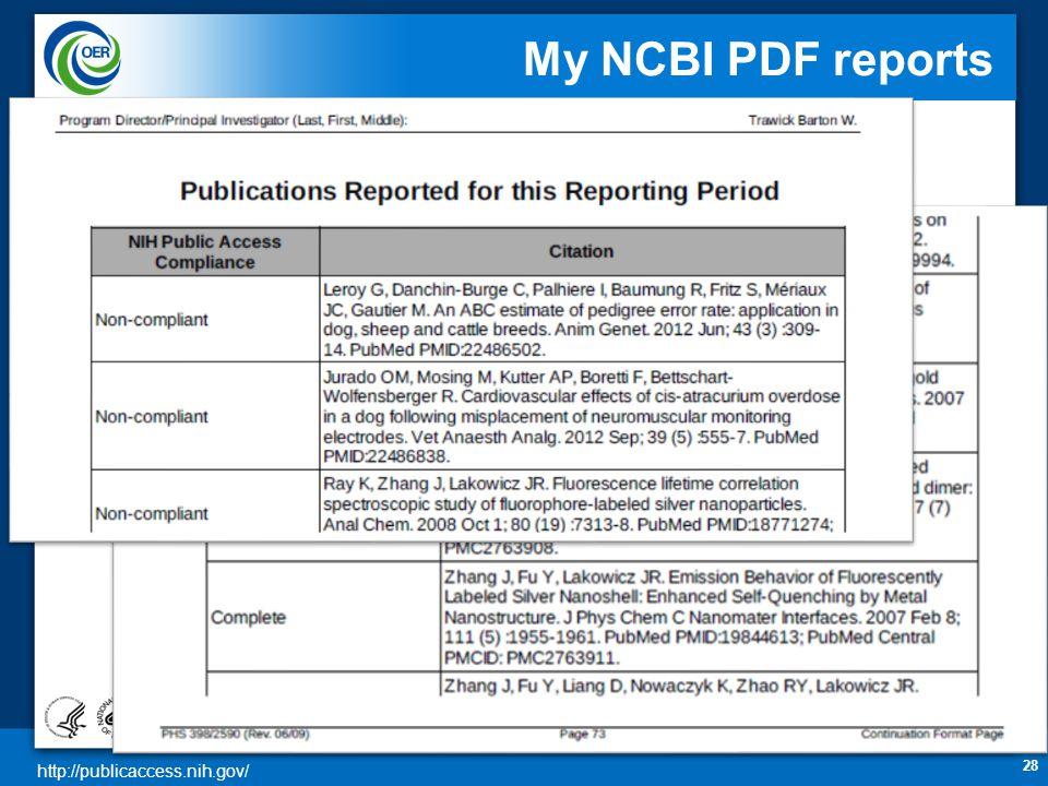http://publicaccess.nih.gov/ My NCBI PDF reports 28