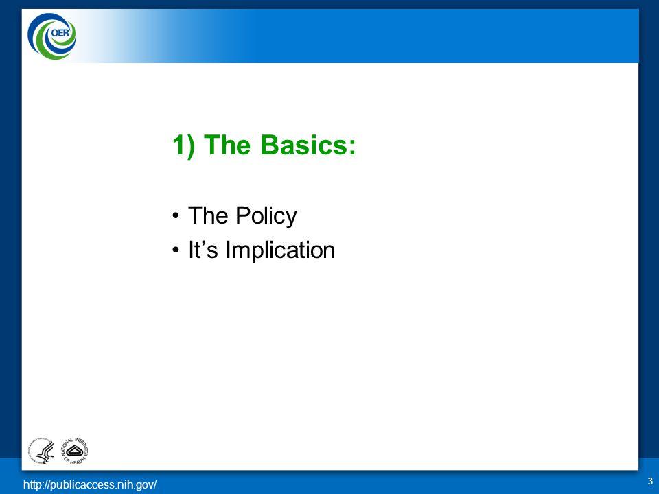 http://publicaccess.nih.gov/ Basic applicability NIH Funding Start Method C Link to Method C/D Claim Method B Claim Exemption 34