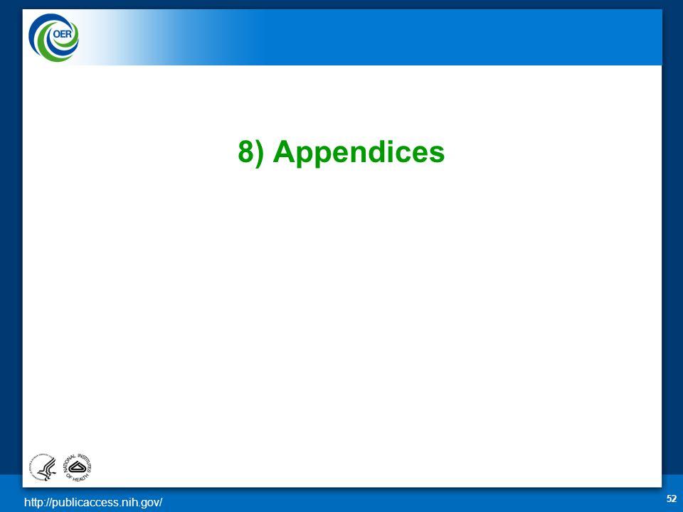http://publicaccess.nih.gov/ 52 8) Appendices