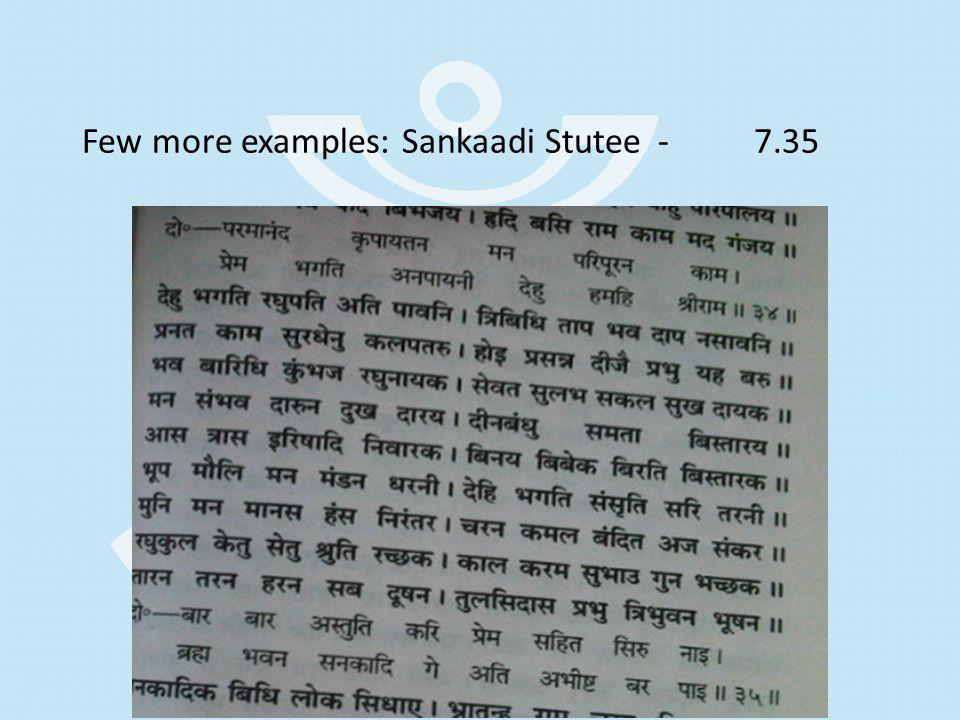 Few more examples: Sankaadi Stutee-7.35