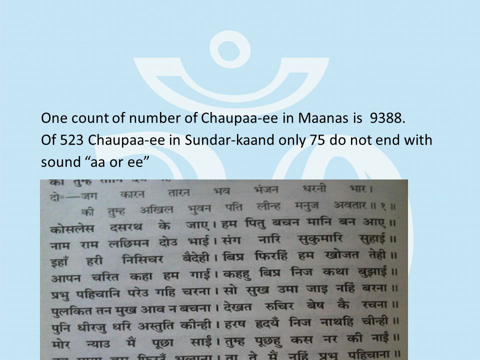 One count of number of Chaupaa-ee in Maanas is 9388.