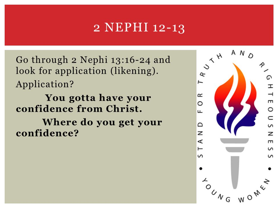 Go through 2 Nephi 13:16-24 and look for application (likening).