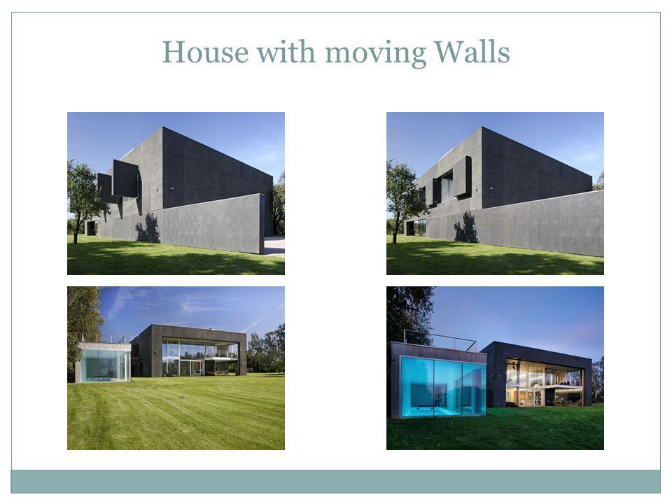 House with moving Walls