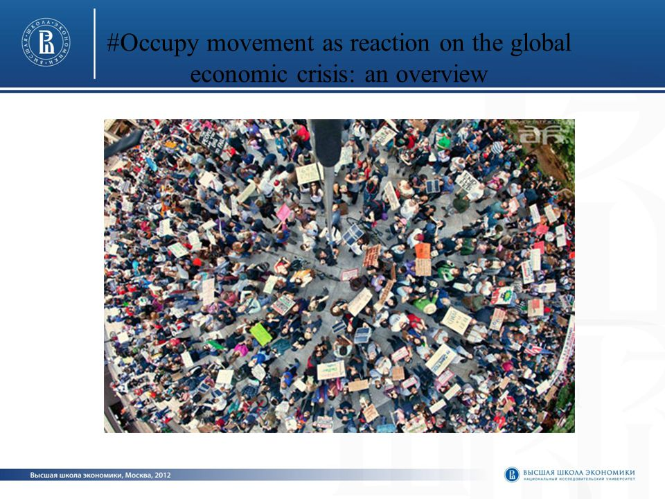 #Occupy movement as reaction on the global economic crisis: an overview