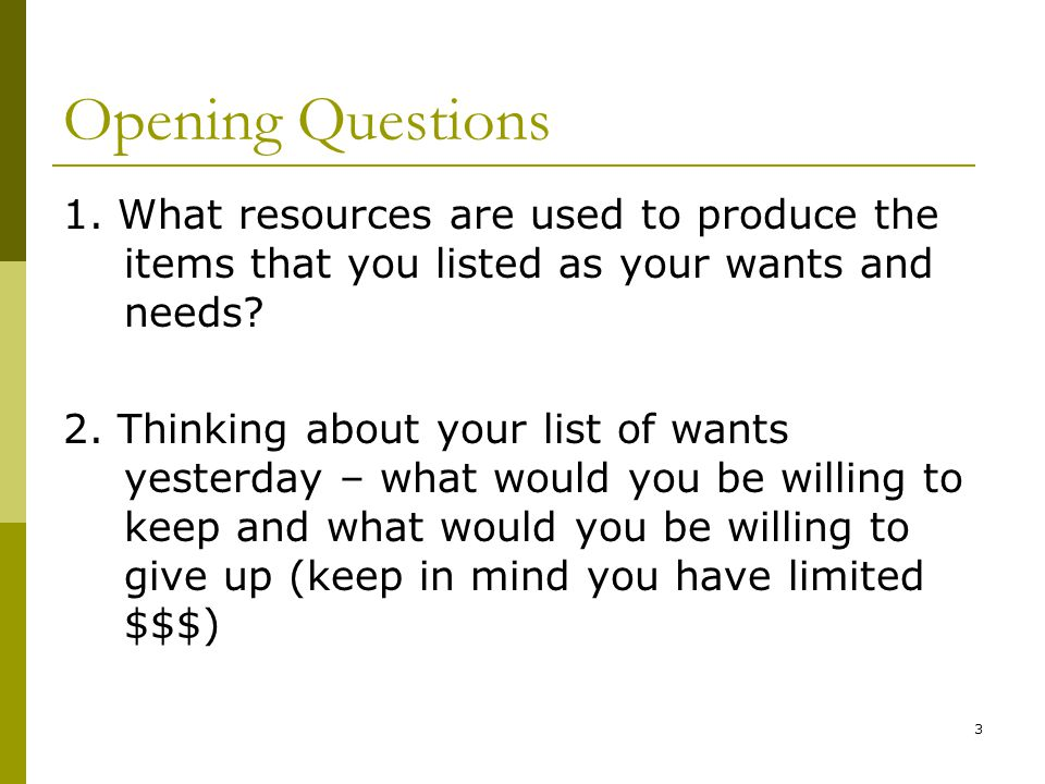 3 Opening Questions 1.