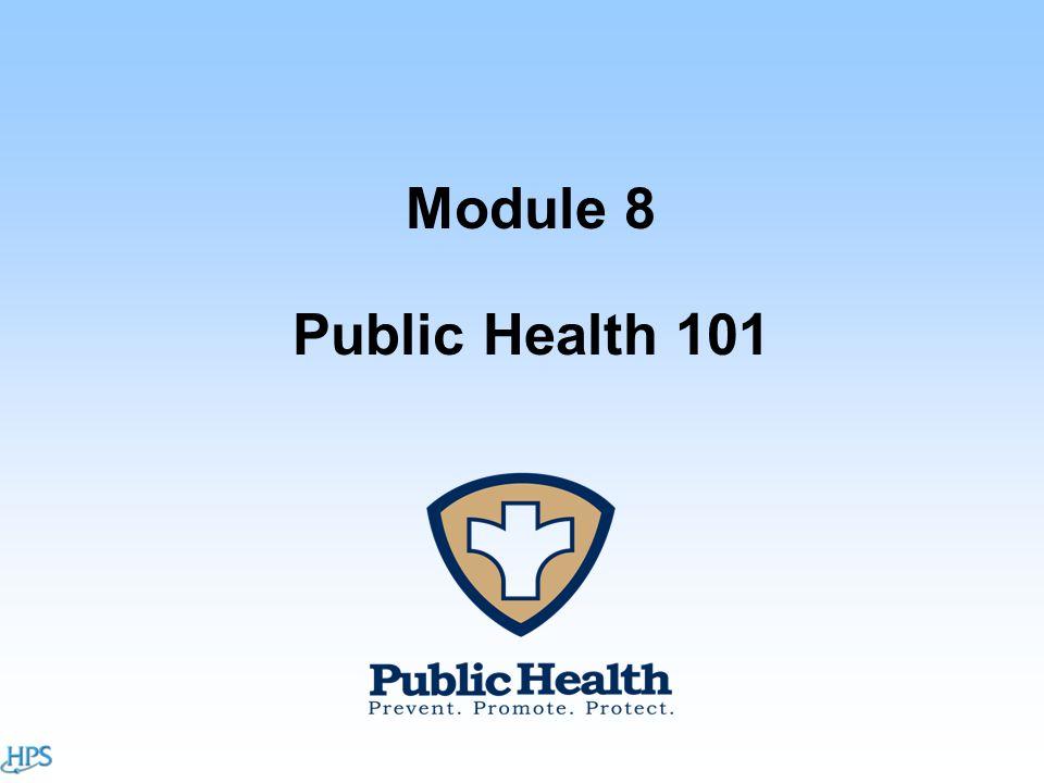 Module 8 Public Health 101