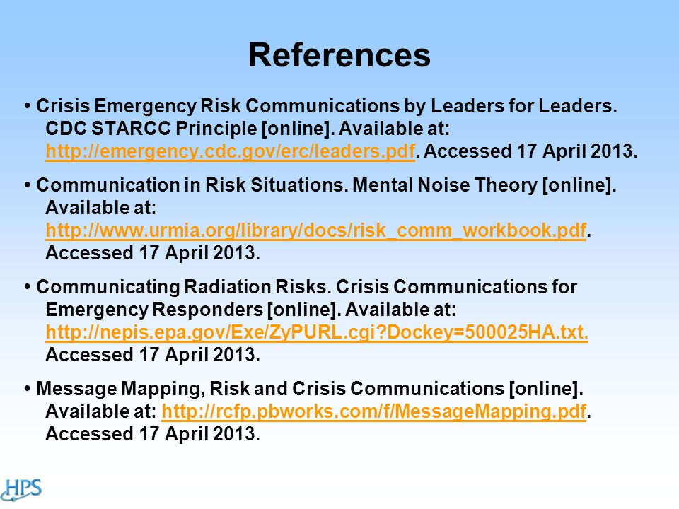 References Crisis Emergency Risk Communications by Leaders for Leaders.