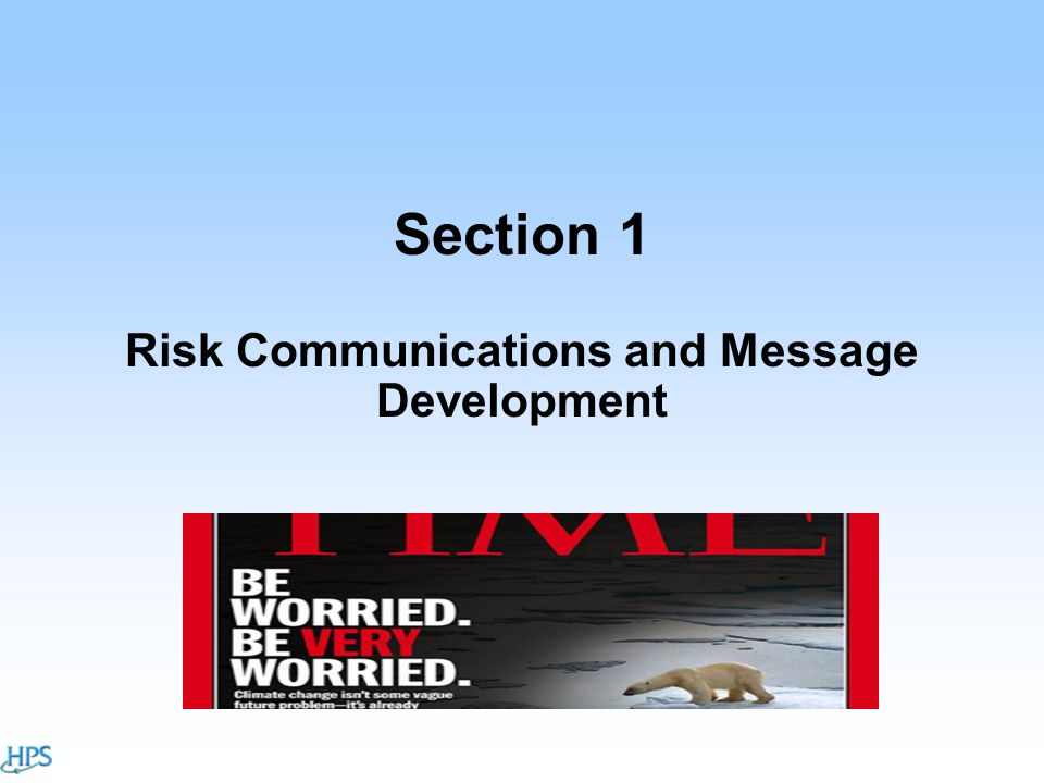 Section 1 Risk Communications and Message Development