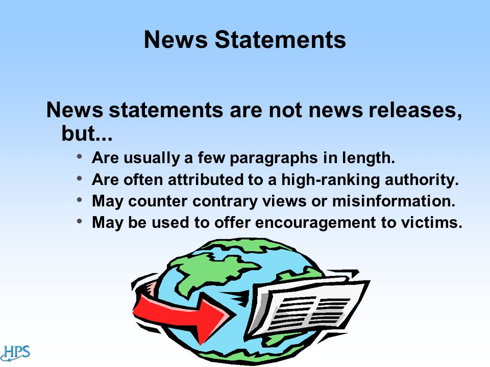 News Statements News statements are not news releases, but...