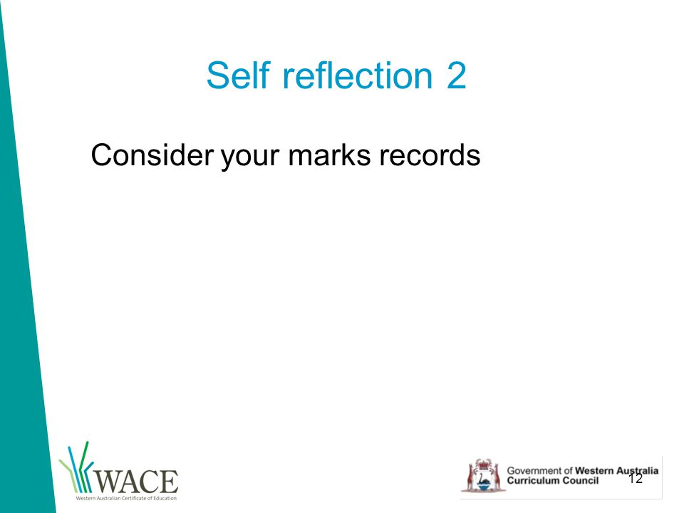 12 Self reflection 2 Consider your marks records