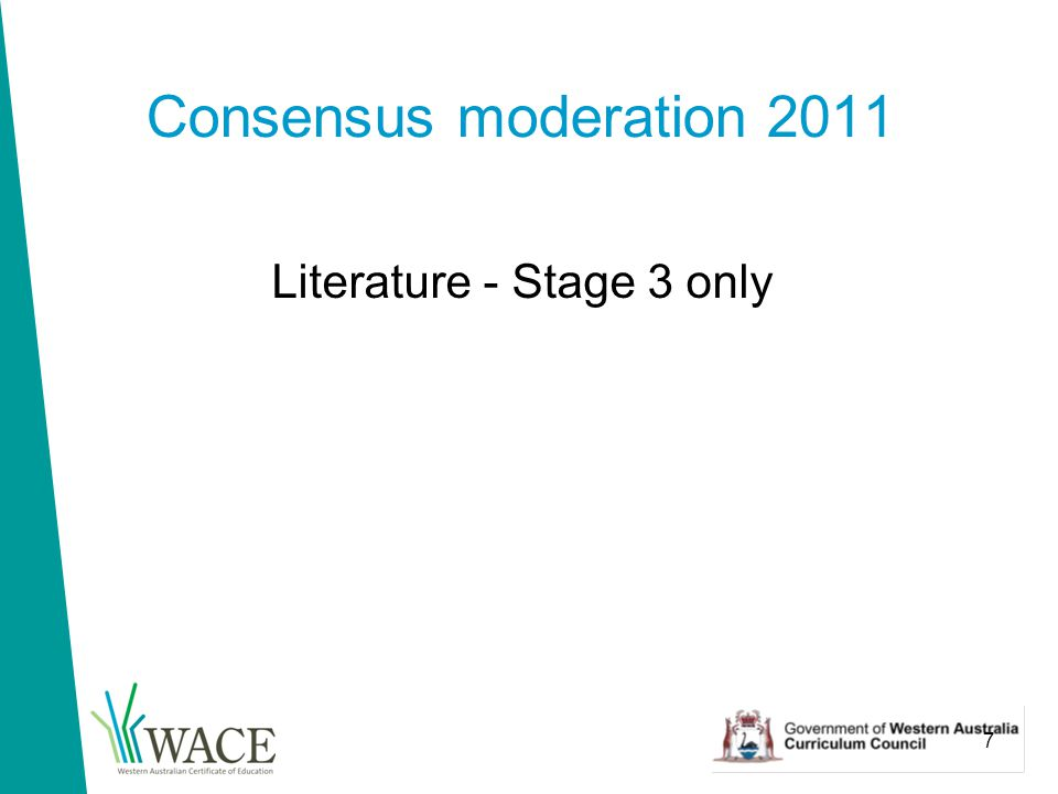 7 Consensus moderation 2011 Literature - Stage 3 only