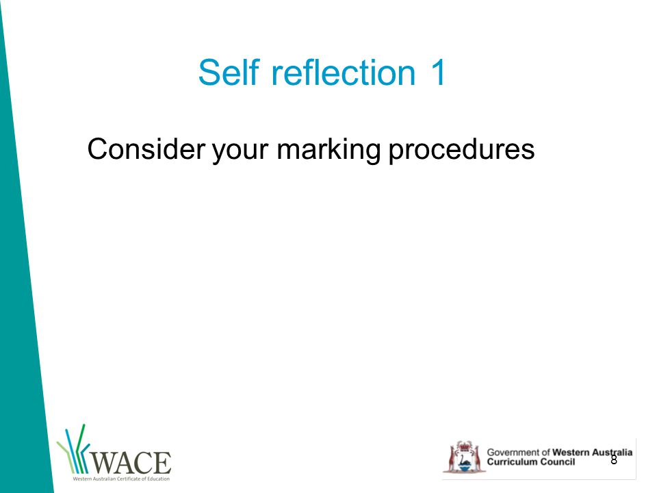 8 Self reflection 1 Consider your marking procedures