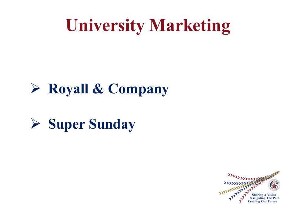 University Marketing  Royall & Company  Super Sunday