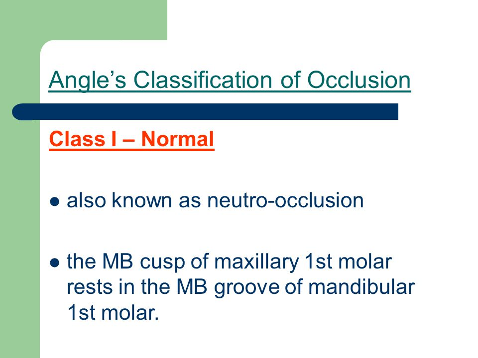Types of Malocclusion Openbite there is an existing space between the mandibular and maxillary teeth.
