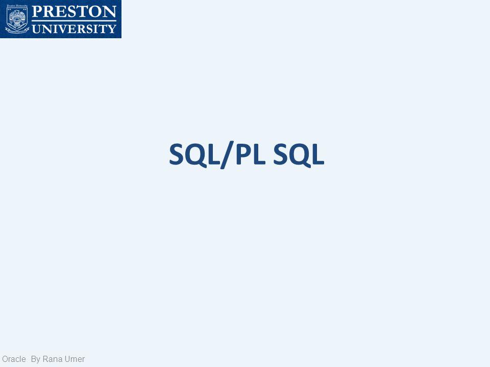 SQL/PL SQL Oracle By Rana Umer