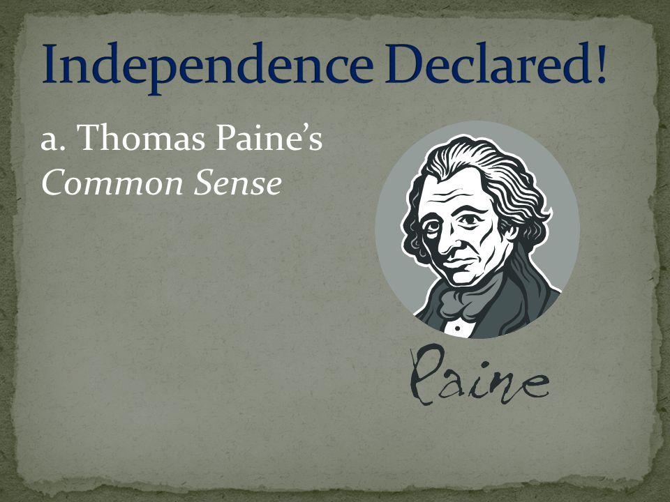 a. Thomas Paine's Common Sense