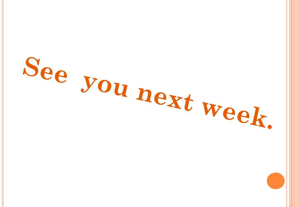 See you next week.