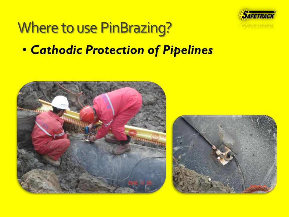 Where to use PinBrazing Cathodic Protection of Pipelines