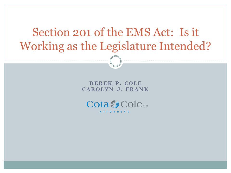 Medical Control Clause What constitutes medical control.