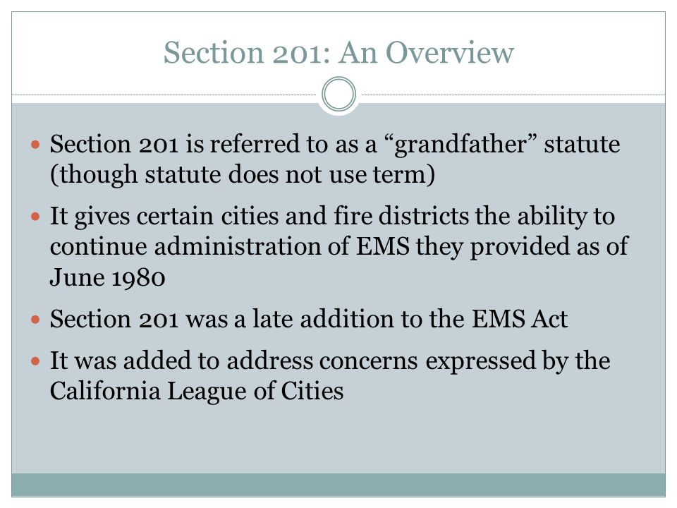Provider Clause If a provider ceased providing services after enactment of the EMS Act, it cannot resume providing such service based on claimed rights under Section 201.