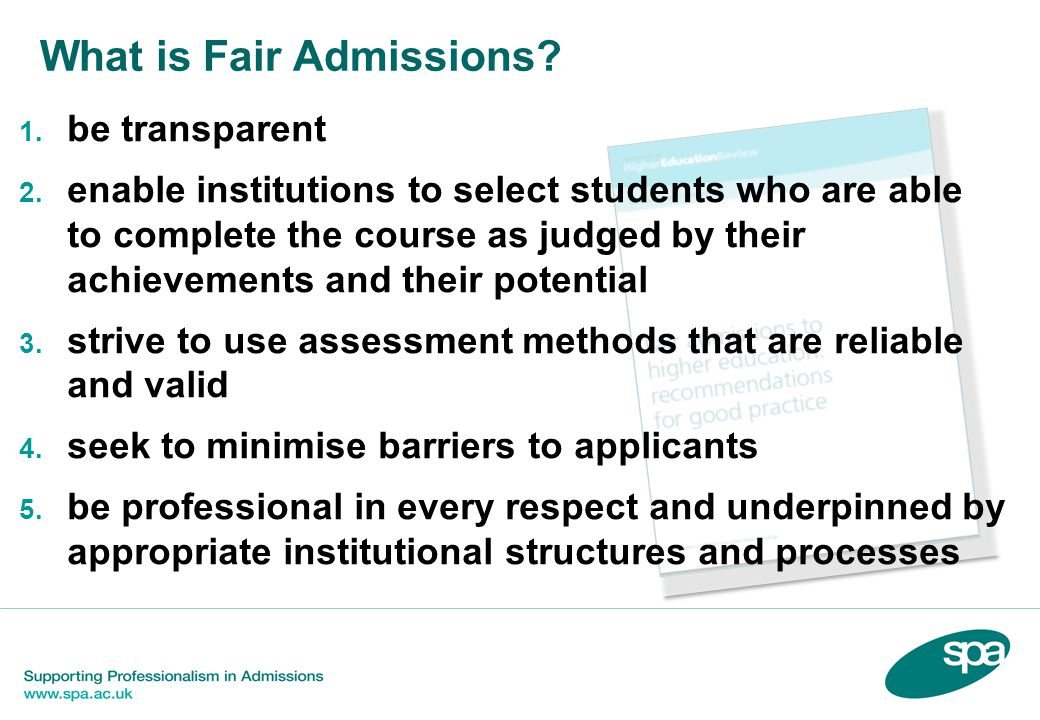 """""""Equal opportunity for all individuals, regardless of background, to gain admission to a course suited to their ability and aspirations."""" What is Fair"""