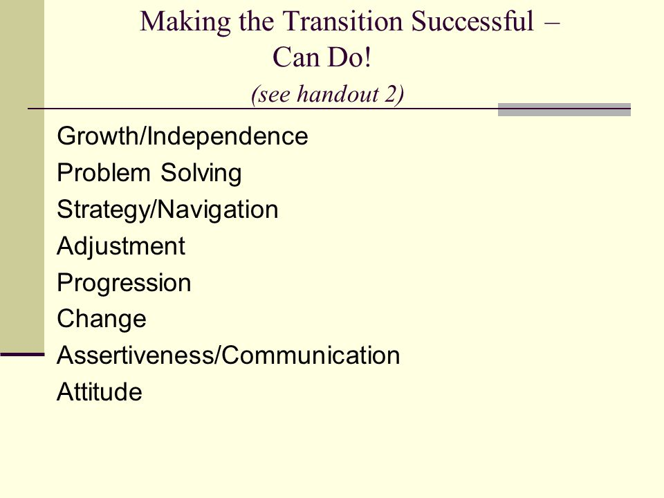 Making the Transition Successful – Can Do.