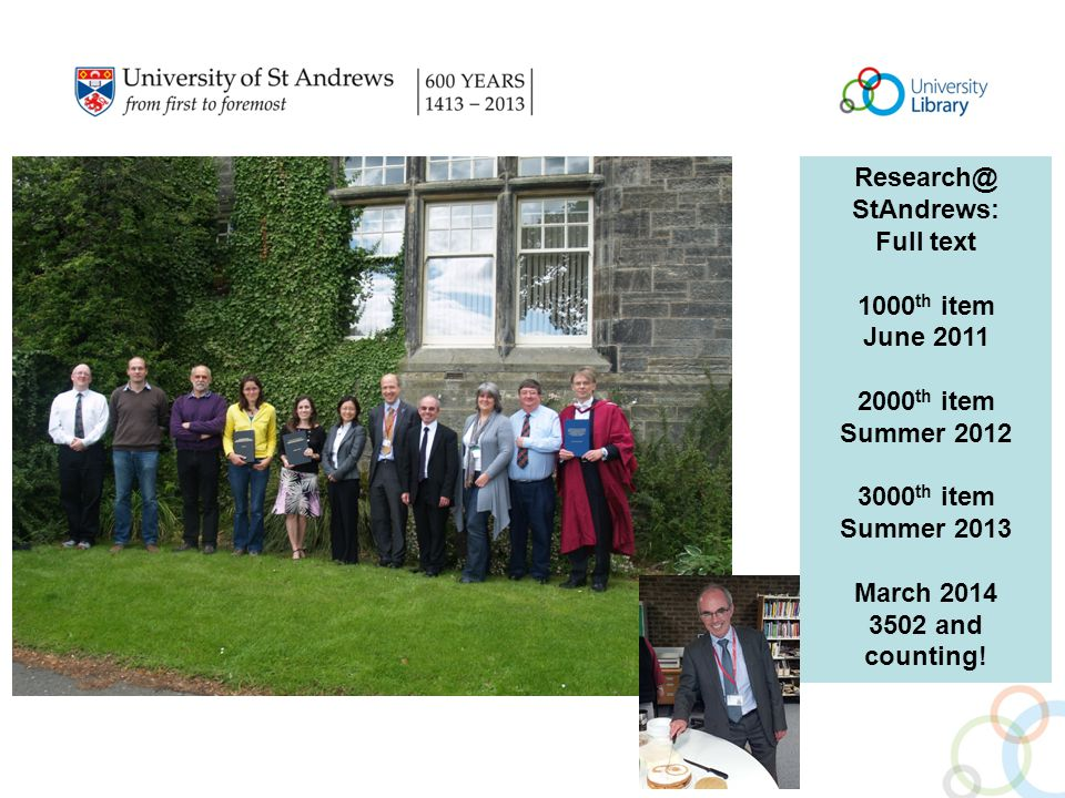 StAndrews: Full text 1000 th item June th item Summer th item Summer 2013 March and counting!