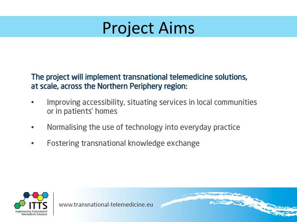 www.transnational-telemedicine.eu Project Aims