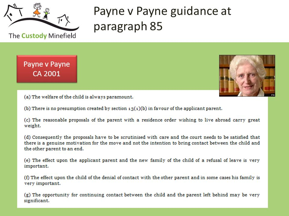 Payne v Payne guidance at paragraph 85 Payne v Payne CA 2001 Payne v Payne CA 2001