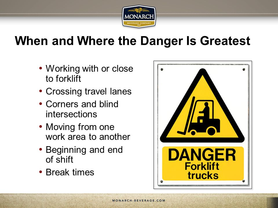 Safety Requirements For Forklift Operators (cont.) Avoid getting too close to pedestrians Slow down when making turns Stop and look behind before going into reverse Set brake and take keys when parking