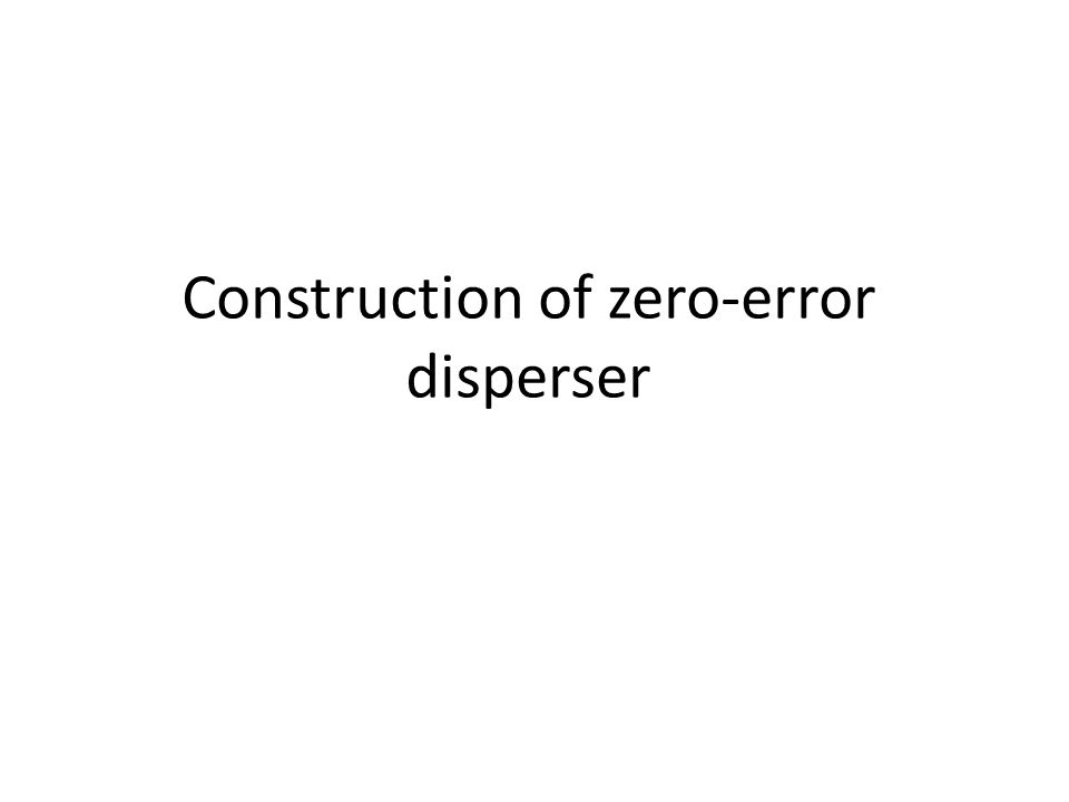 Seeded zero-error dispersers Dfn: E(x,y) is a seeded bit-fixing disperser for threshold k, if  z, and bit-fixing source X S,a with k unfixed bits, there exist: -a seed y, and -x 2 X S,a such that E(x,y) = z.