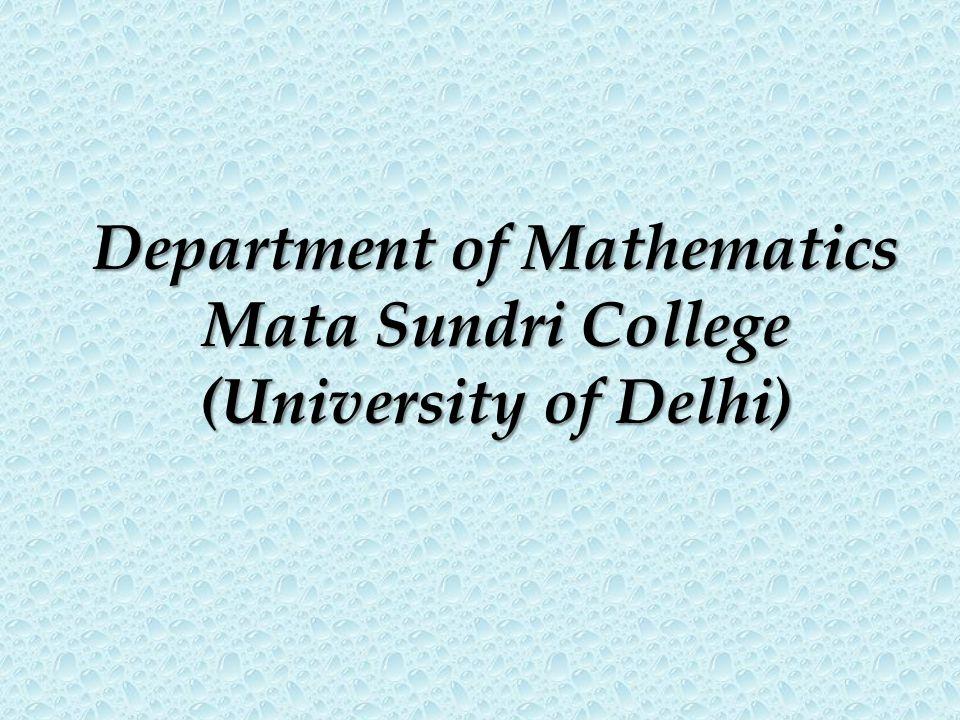 Department of Mathematics Mata Sundri College (University of Delhi)