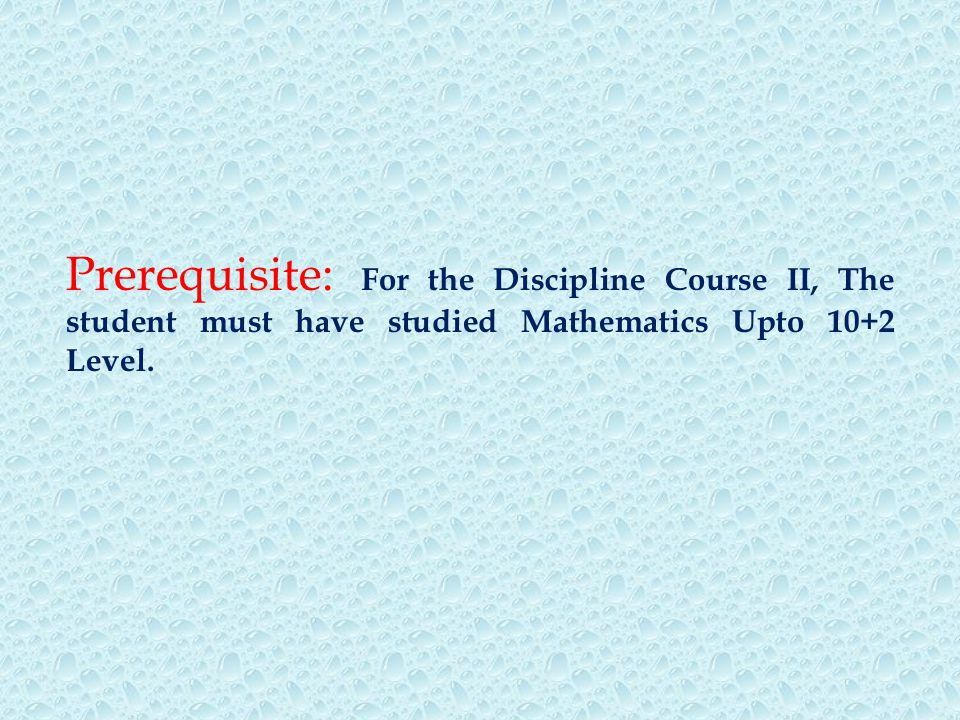  First order ordinary differential equations: Basic concepts and ideas, Modeling: Exponential growth and decay, Direction field, Separable equations, Modeling: Radiocarbon dating, Mixing problem  Orthogonal trajectories of curves, Existence and uniqueness of solutions, Second order differential equations: Homogenous linear equations of second order  Partial differential equations: Basic Concepts and definitions, Mathematical problems, First order equations: Classification, Construction, Geometrical interpretation, Method of characteristics and so on.