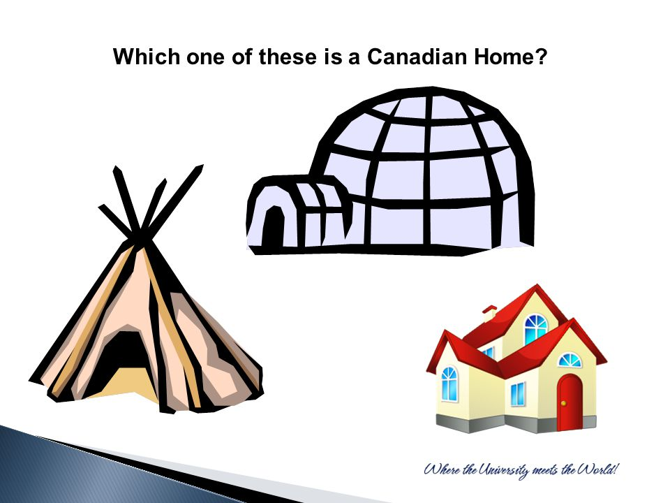 Which one of these is a Canadian Home?