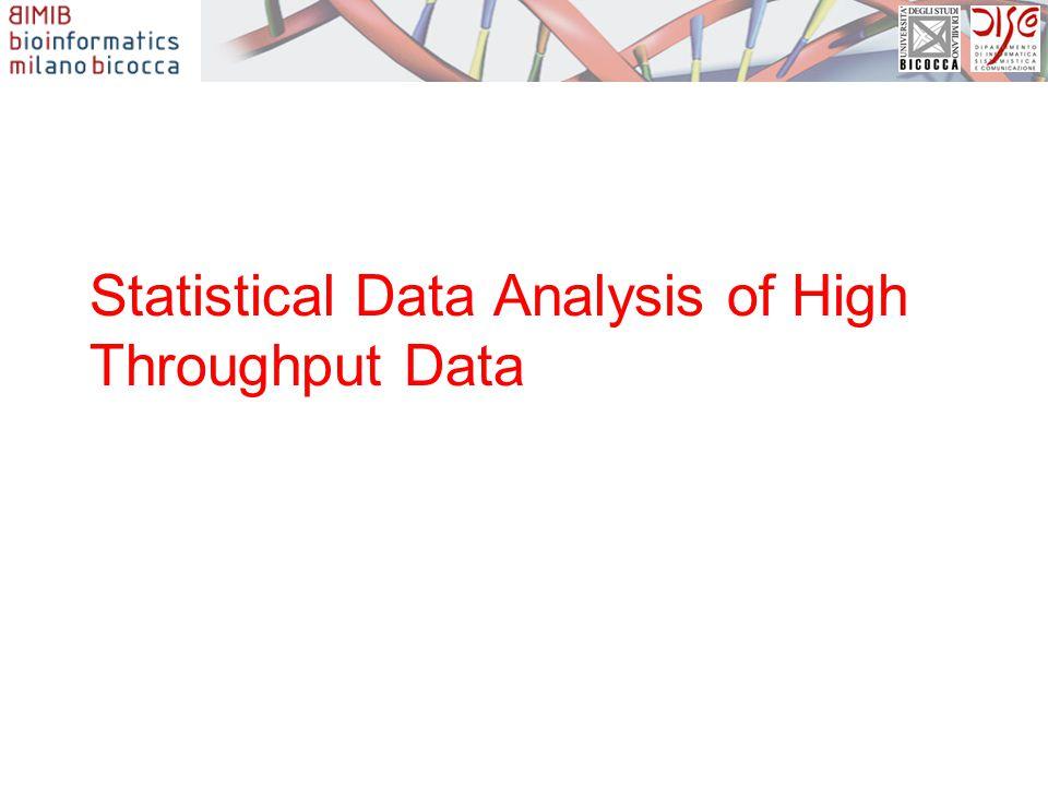 Statistical Data Analysis of High Throughput Data