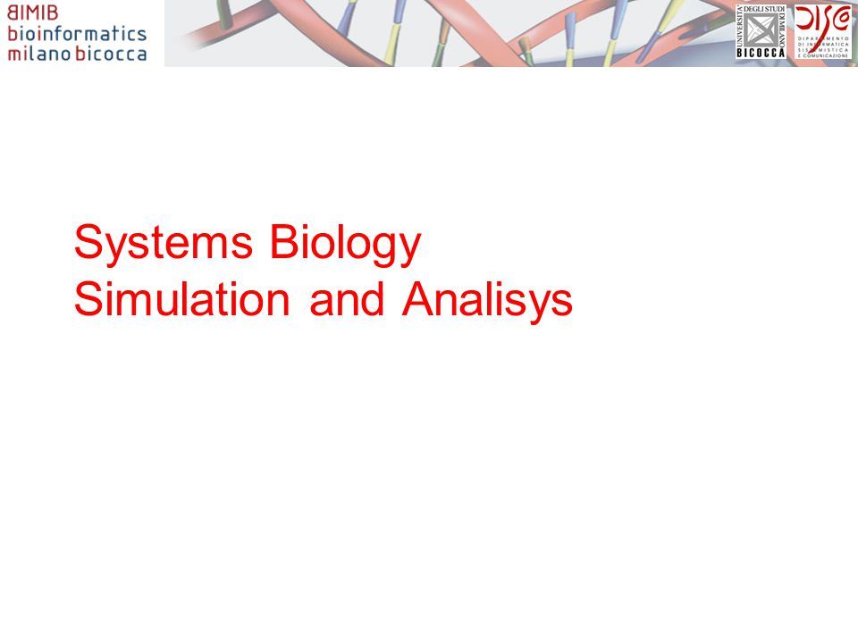 Systems Biology Simulation and Analisys