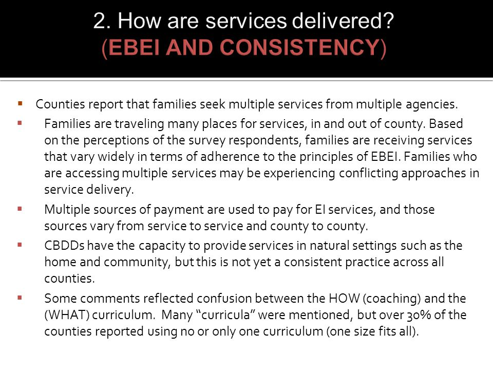  Counties report that families seek multiple services from multiple agencies.