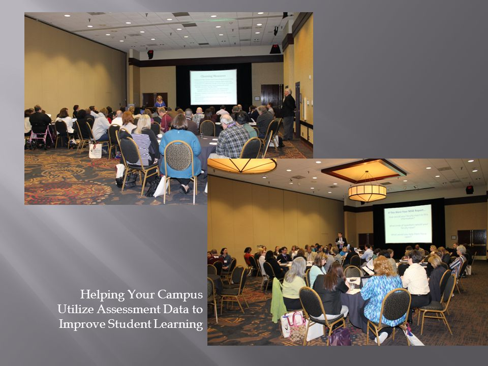 Helping Your Campus Utilize Assessment Data to Improve Student Learning